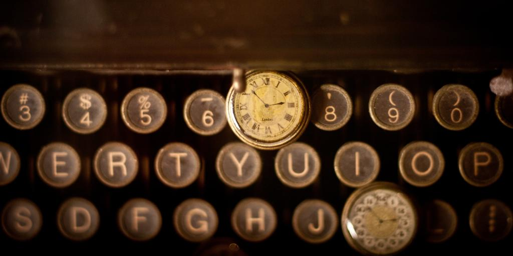 They're Coming - Typewriter and Pocket Watch