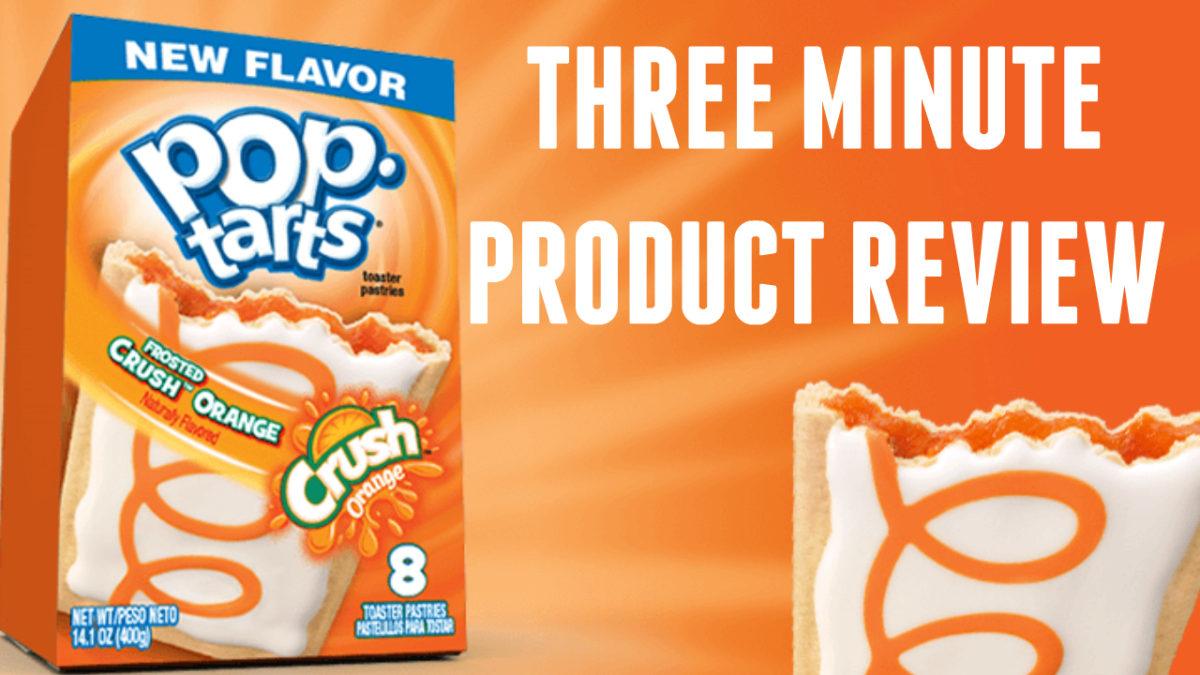 Crush Orange Pop-Tarts Taste Test