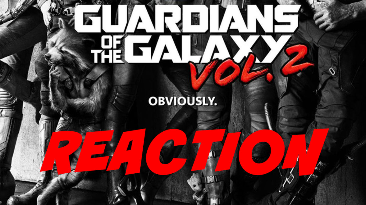 Guardians of the Galaxy Reaction